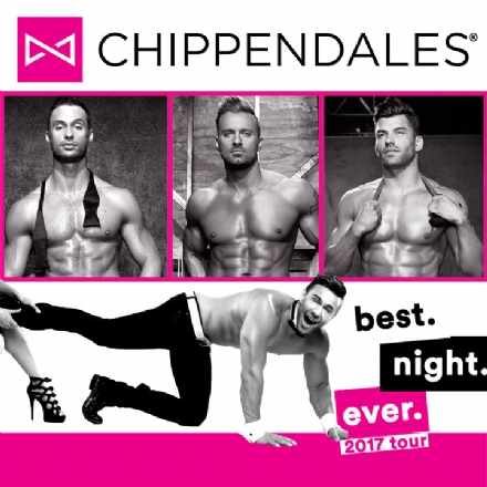 Chippendales - Best.Night.Ever. Tour 2017