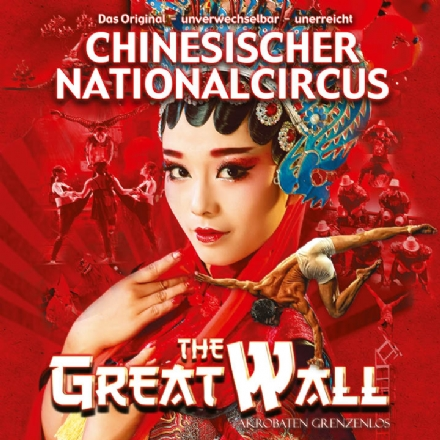 Chinesischer Nationalcircus - The great wall
